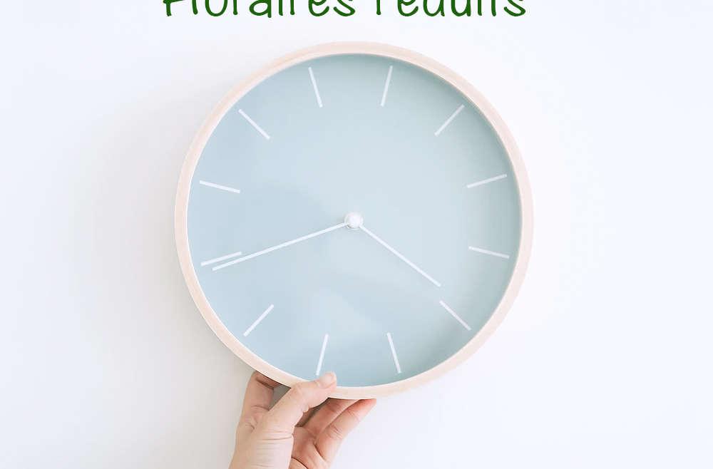 Horaires réduits pour le 15 août
